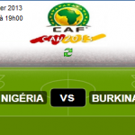 Nigeria vs Burkina Faso Can 2013