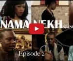 dinama-nekh-episode-2-saison-2